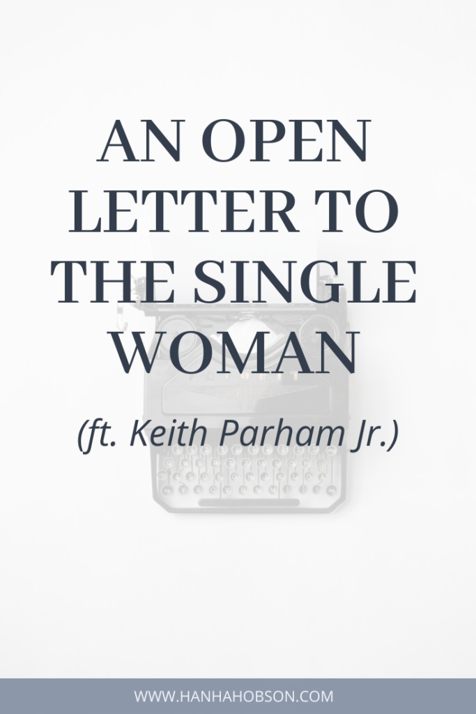 an open letter to the single woman, Christian blogging, Christian relationships, faith blogger