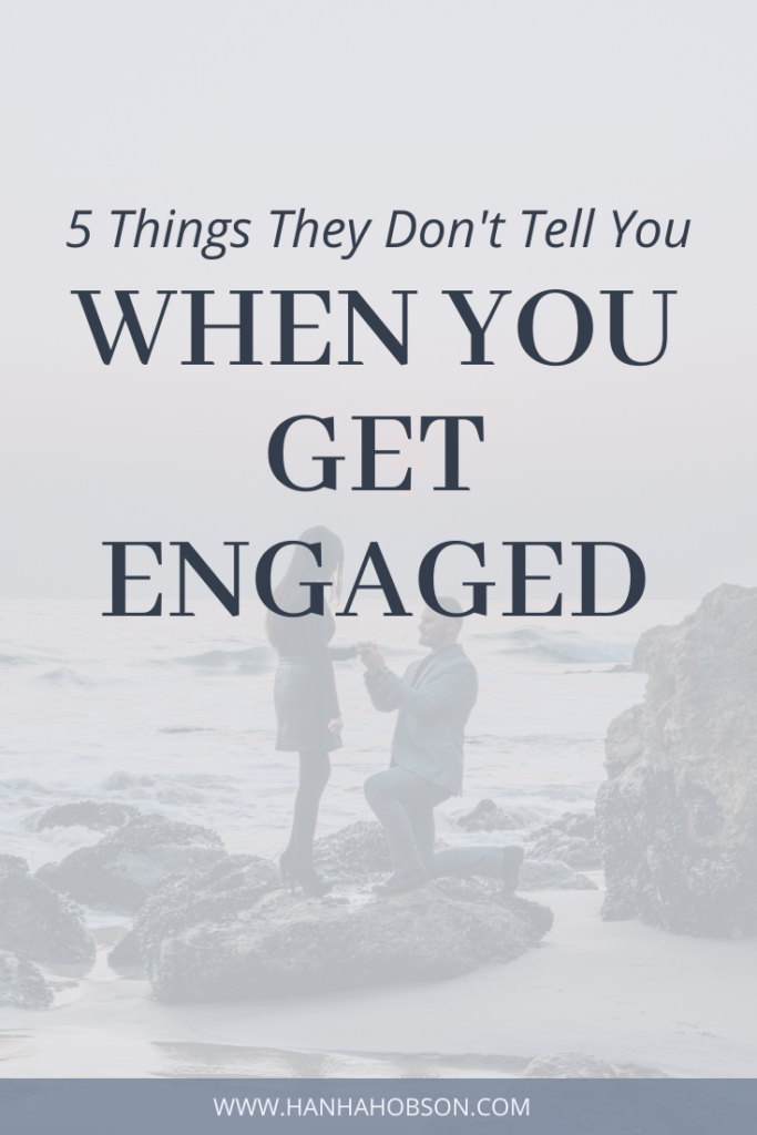 Five things they don't tell you when you get engaged, getting engaged, christian engagement, proposal, getting married, christian relationships, christian blogger, faith blogger